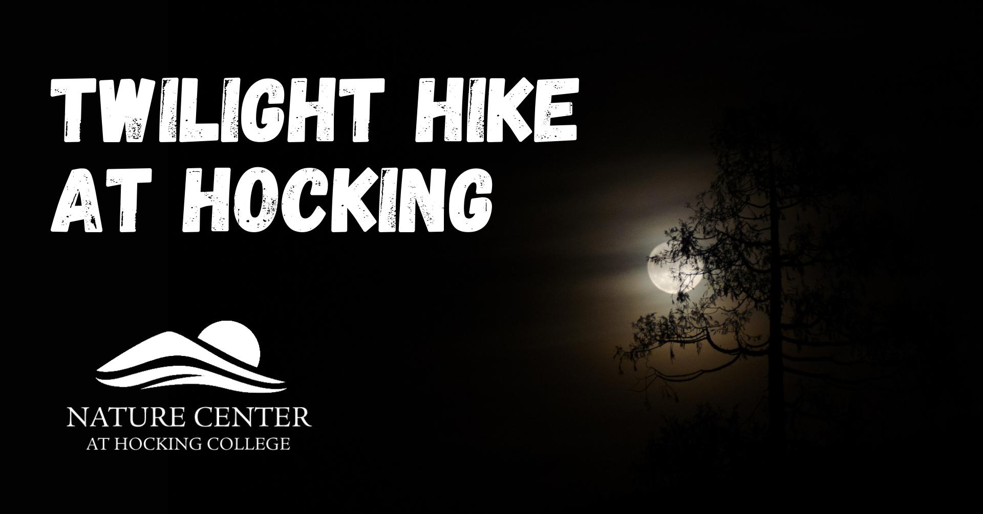 Twilight Hike at Hocking